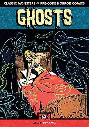Ghosts: Classic Monsters of Pre-Code Horror Comics eBook