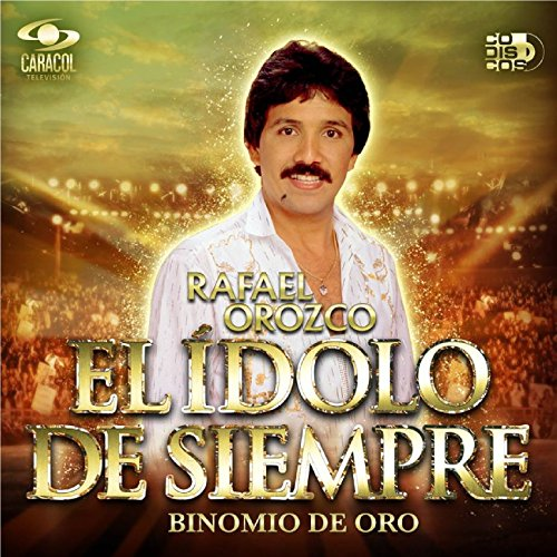 ... Rafael Orozco El Ídolo de Siempre