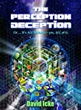 David Icke, the world s most controversial author, has spent the last quarter of a century unravelling the secrets of the Universe, reality and the forces that manipulate our world. What was once ridiculed and dismissed is now being confirmed again a...
