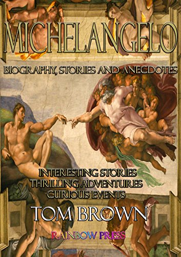 michelangelo biography stories and anecdotes