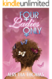 Four Ladies Only