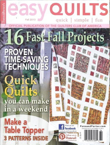 Fons & Porter's Easy Quilts Magazine Fall 2013 (Fons And Porter Easy Quilts Fall 2013)