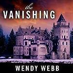 The Vanishing | Wendy Webb