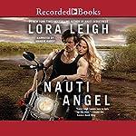 Nauti Angel   Lora Leigh
