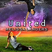 United: Alienated Series, Book 3   Melissa Landers