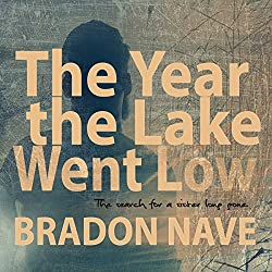 The Year the Lake Went Low