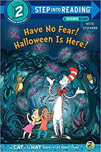amazoncom have no fear halloween is here dr seussthe cat in the hat knows a lot about step into reading 9781101934920 tish rabe tom brannon