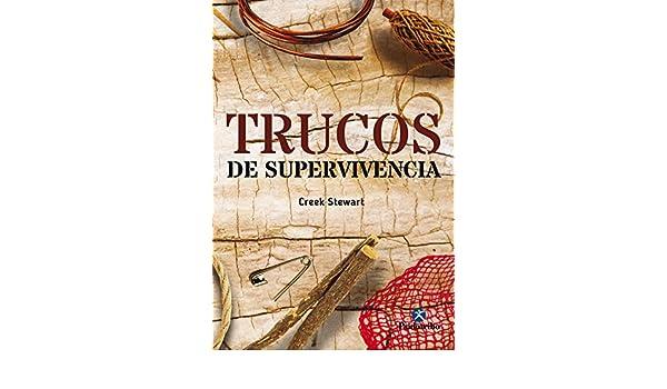 Amazon.com: Trucos de supervivencia (Deportes nº 1) (Spanish Edition) eBook: Creek Stewart: Kindle Store