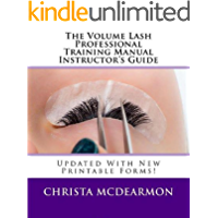 The Volume Lash Professional Training Manual Instructor's Guide