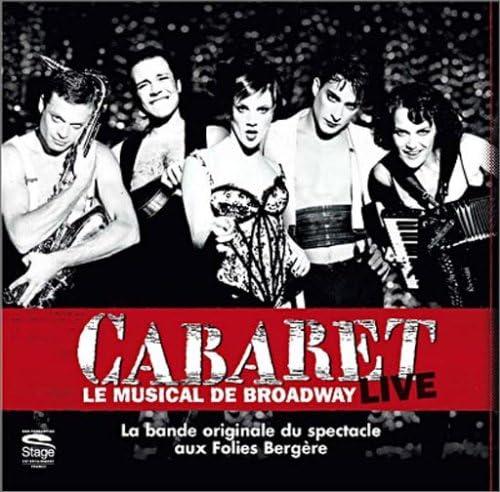 Cabaret : Le Musical De Broadway