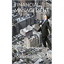 FINANCIAL MANAGEMENT: Questions & Answers