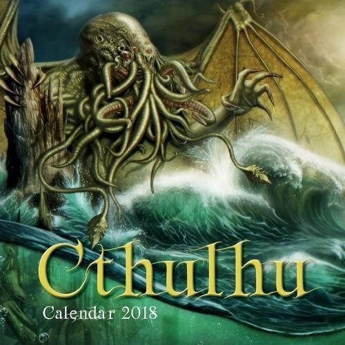 Cthulhu Wall Calendar 2018 (Art Calendar) by (Calendar)