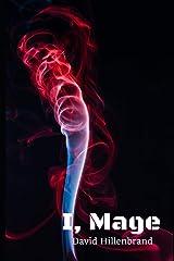 I, Mage Paperback