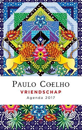 Vriendschap - Agenda 2017: Amazon.es: Paulo Coelho, Márcia ...