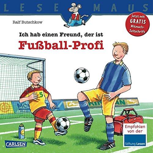 LESEMAUS 36: Ich hab einen Freund, der ist Fußball-Profi