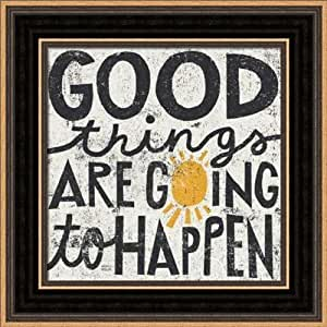 Amazon Com Good Things Are Going To Happen Framed Art
