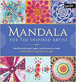 Amazon Com Mandala For The Inspired Artist Working With Paint
