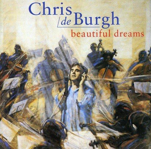 CD : Chris de Burgh - Beautiful Dreams (ger) (Germany - Import)