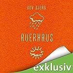 Auerhaus | Bov Bjerg