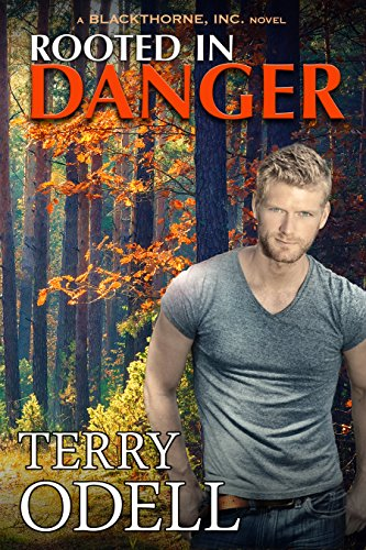 Rooted in Danger (Blackthorne, Inc Book 3)