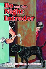 Bo and the Night Intruder (The Bo Series) Paperback