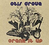 Crank It Up by Otis Grove (2007-09-18)