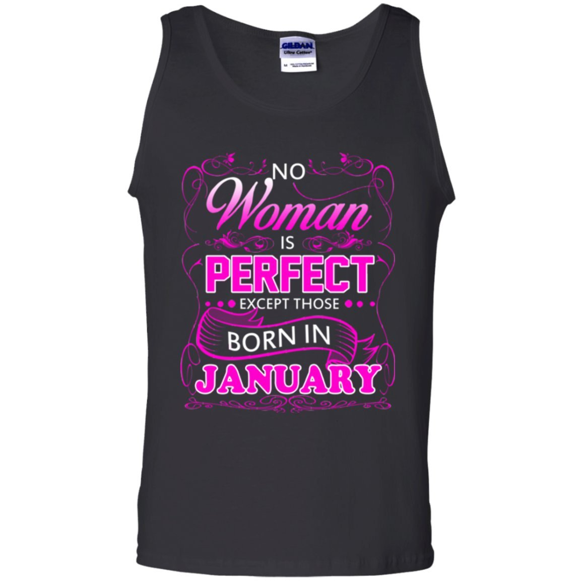 No Woman Perfect Except Born In January Unisex Tanktop Tshirt Hoodie