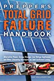 Appliances Best Deals - Prepper's Total Grid Failure Handbook: Alternative Power, Energy Storage, Low Voltage Appliances and Other Lifesaving Strategies for Self-sufficient Living