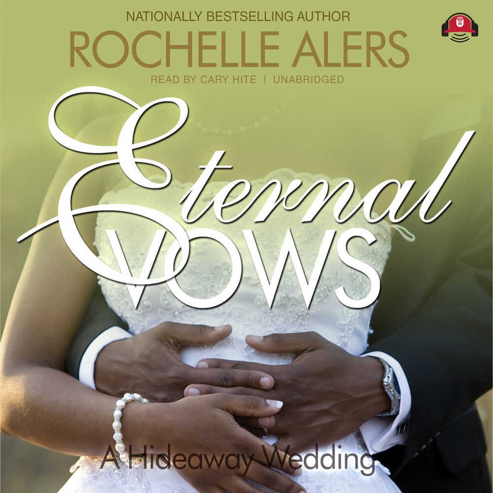 Eternal Vows (Hideaway Wedding trilogy, Book 2)(Library Edition) by Brand: Buck 50 Productions, LLC and Blackstone Audio, Inc. (Image #1)