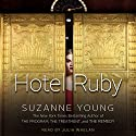 Hotel Ruby Audiobook by Suzanne Young Narrated by Julia Whelan