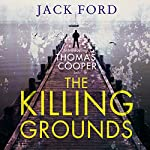 The Killing Grounds | Jack Ford