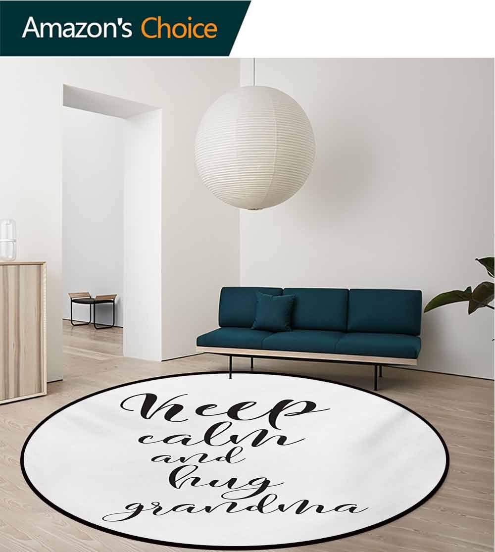 RUGSMAT Grandma Round Kids Rugs,Keep Calm and Hug Your Grandma Hand Lettering Quote Brush Calligraphy Pattern Non Skid Nursery Kids Area Rug for Bedroom Machine Washable,Diameter-71 Inch