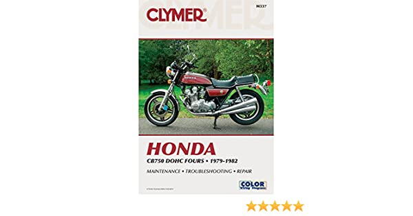 Clymer repair manual for honda cb750 cb 750 dohc four 79 82 clymer repair manual for honda cb750 cb 750 dohc four 79 82 0024185730439 amazon books fandeluxe Image collections