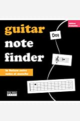 Guitar Note Finder: Apprendre les notes sur le manche (French Edition) Kindle Edition