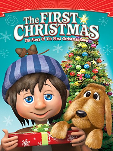 First Christmas: The Story of the First Christmas Snow