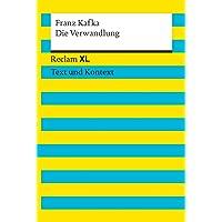 Die Verwandlung. Textausgabe mit Kommentar und Materialien: Reclam XL – Text und Kontext