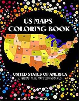 US Map Coloring Book: 50 Interacive US Map Color States with ...