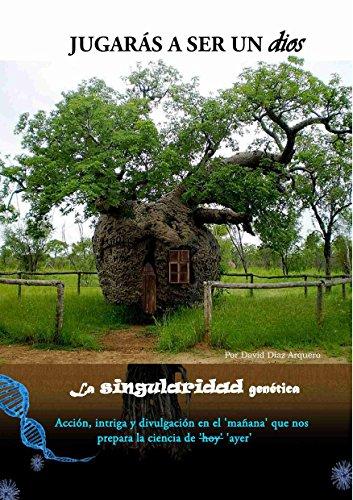 Descargar Libro Jugarás A Ser Un Dios : Spanish Edition David D. Arquero