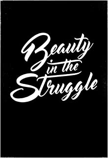 Laminated Beauty In The Struggle Poster 13 X 19in