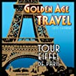 The Golden Age of Travel; Artwork by Linnea Design Studio 2015 Wall Calendar (English and French Edition)