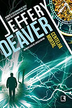 Centelha mortal por [Deaver, Jeffery]
