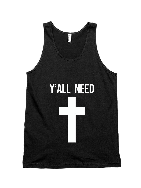 Y'All Need Jesus Cross Unisex Tank Top
