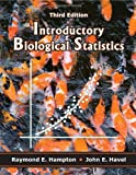 Introductory Biological Statistics, Hampton, Raymond E. and Havel, John E., 1577669509