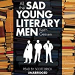 All the Sad Young Literary Men | Keith Gessen