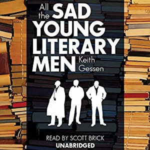 All the Sad Young Literary Men Audiobook