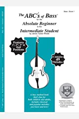 The ABCs of Bass for the Absolute Beginner to the Intermediate Student, Book 1 (Book & MP3/PDF) Paperback