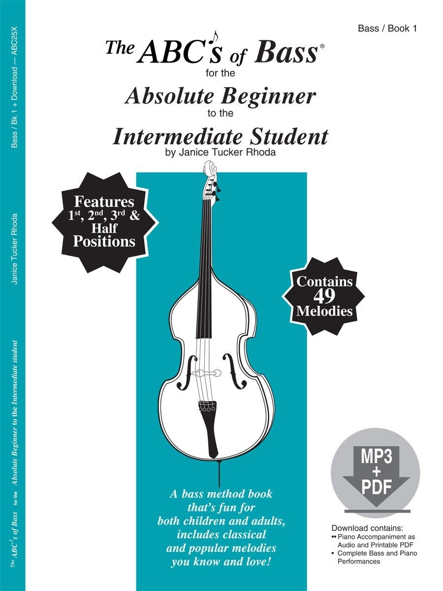The abcs of bass for the absolute beginner to the intermediate the abcs of bass for the absolute beginner to the intermediate student book 1 book mp3pdf janice tucker rhoda 9780825899539 amazon books fandeluxe Images