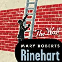 Wall Audiobook by Mary Roberts Rinehart Narrated by Amy Rubinate