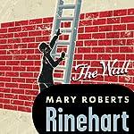 Wall | Mary Roberts Rinehart