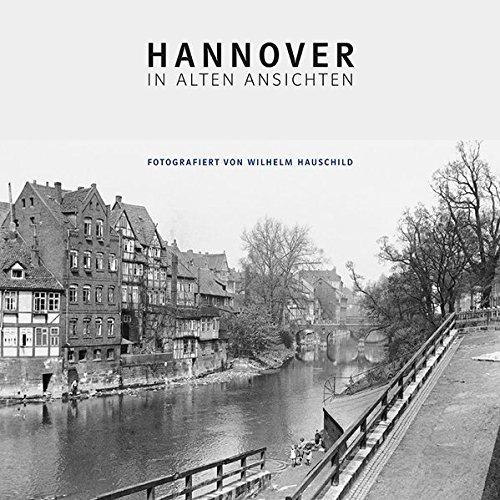 Hannover in alten Ansichten